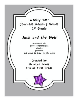 Jack and the Wolf Assessment from the Journeys Reading Series