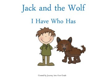 Jack and the Wolf I Have Who Has (Journeys Common Core Rea