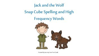 Jack and the Wolf Snap Cube Spelling and High Frequency Words