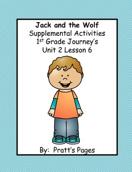 Jack and the Wolf Supplemental Activities for Journey's Un