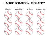 Jackie Robinson GPS 2nd Grade Jeopardy