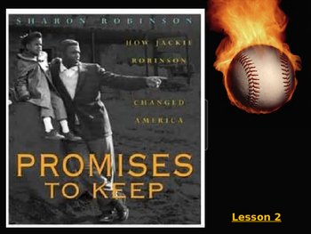 Jackie Robinson Promises to Keep Lesson 2 & Lesson 3