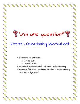 """J'ai une question!"" --French questioning worksheet"