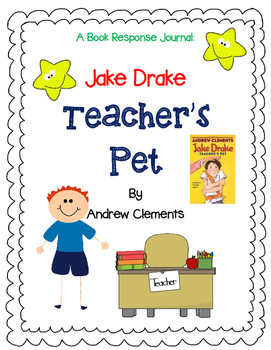 Jake Drake Teacher's Pet by Andrew Clements-Complete Novel Study