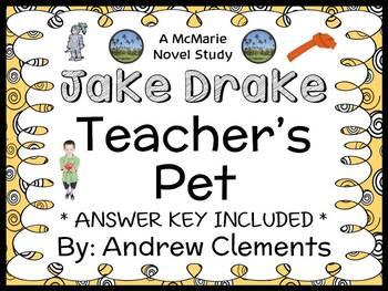 Jake Drake, Teacher's Pet (Andrew Clements) Novel Study /