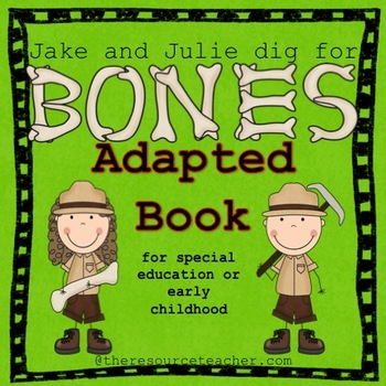 "Adapted Book ""Jake and Julie Dig for Bones"" with comprehen"