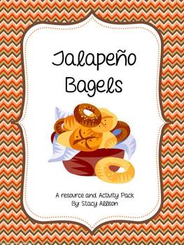 Jalapeño Bagels Resource and Activity Pack