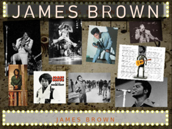 James Brown: 25 slides with text, hyperlinks & primary sou