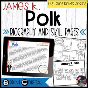 James K. Polk: Biography, Timeline, Graphic Organizers, Te