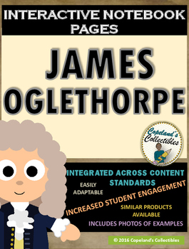 James Oglethorpe's Interactive Notebook Pages