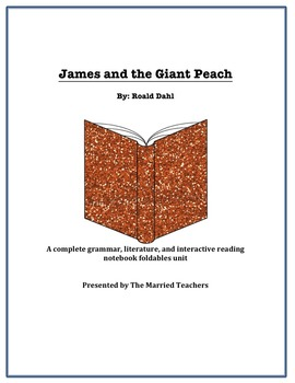 James and the Giant Peach Literature, Grammar, & Interacti
