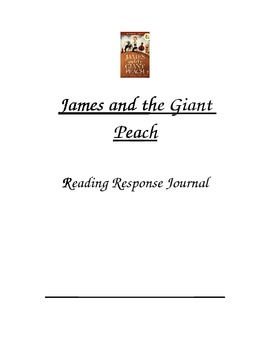 James and the Giant Peach Reading Response Journal