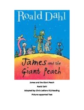 James and the Giant Peach - adapted book picture supported