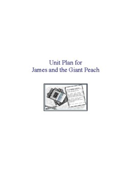 James and the Giant Peach Complete Literature and Grammar Unit