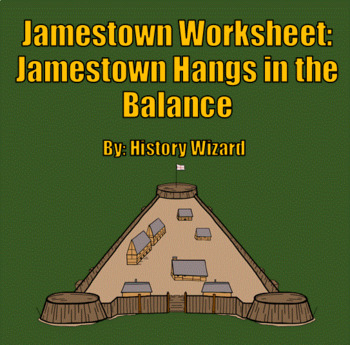 Jamestown Worksheet: Jamestown Hangs in the Balance (Great