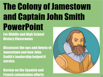 Jamestown and John Smith PowerPoint for Middle and High Sc