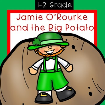 Jamie O'Rourke and The Big Potato      UNIT OF STUDY, Read