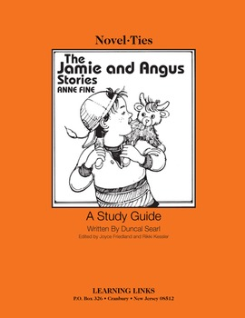 Jamie and Angus Stories - Novel-Ties Study Guide