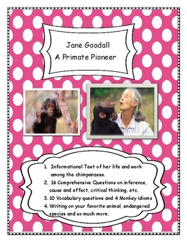 Jane Goodall - A Primate Pioneer- Close Reading and Writin