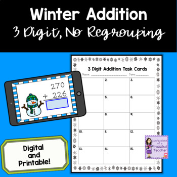January 3 Digit, No Regrouping Addition Task Cards