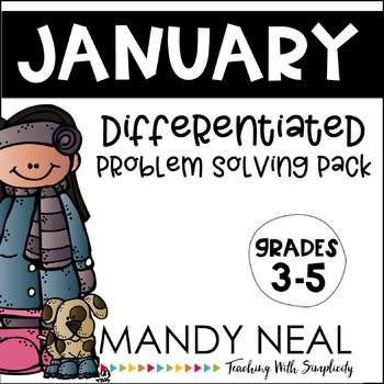 January Differentiated Problem Solving Pack