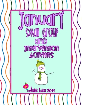 January Intervention and Small Group Activities