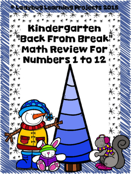 "January Kindergarten ""Back From Break"" Math Review for Num"