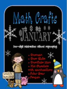 January MATH CRAFTS Subtracting Two-Digit Numbers without