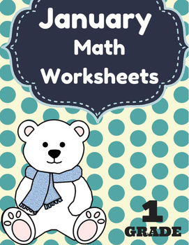 January Math Worksheets & Centers for First Grade (English