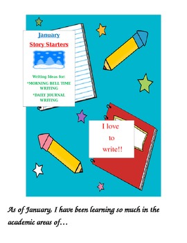 January Story Starters: Writing Ideas for Bell Work/Daily
