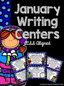 January Writing Prompts & Center- Common Core Aligned