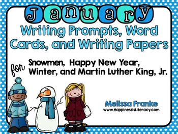 January: Writing Prompts, Word Cards, and Writing Papers