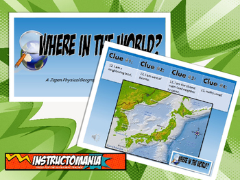 Japan Physical Geography Class GAME: Where in the World Sc