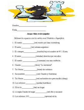 Jaque Mate en dos jugadas  (Preterit vs Imperfect worksheet)