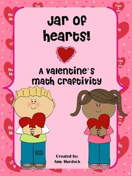 Jar of Hearts! Valentine's Day Math Craftivity Freebie!
