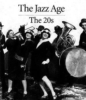 Jazz Age / Roaring Twenties
