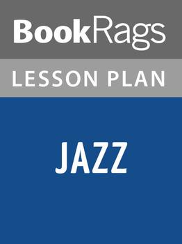 Jazz by Toni Morrison Lesson Plans