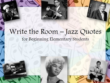 Jazz Pizzazz! Musicians Write the Room - Quotes