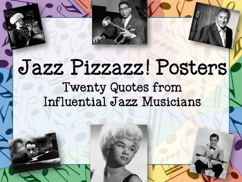 Jazz Pizzazz! Posters - Twenty Quotes from Influential Jaz