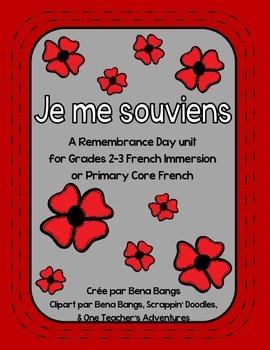 {Je me souviens} A Remembrance Day unit for Grade 2-3 Imme