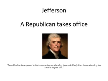 Jefferson: A Republican Takes Office