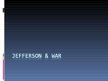 Jefferson & War
