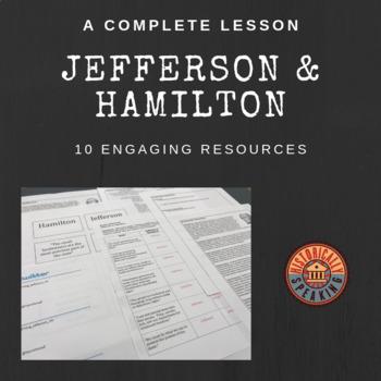 Jefferson vs. Hamilton: A Complete Lesson