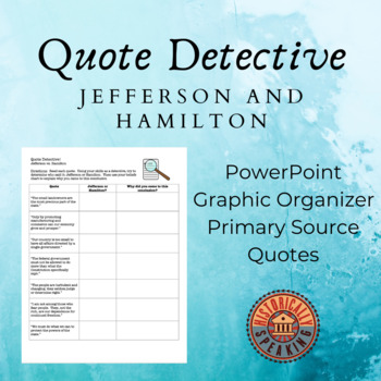 Jefferson vs. Hamilton: Quote Detective!