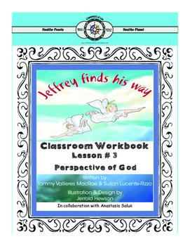 Jeffrey finds his way Classroom Workbook Lesson 3: Perspec