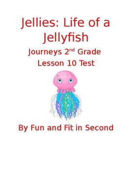 Journeys Lesson 10 Jellies Test