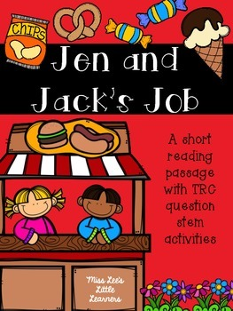 Jen and Jack's Job: A short story with TRC question stems
