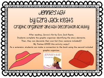 Jennie's Hat Graphic Organizer, Make a Connection, and Craftivity