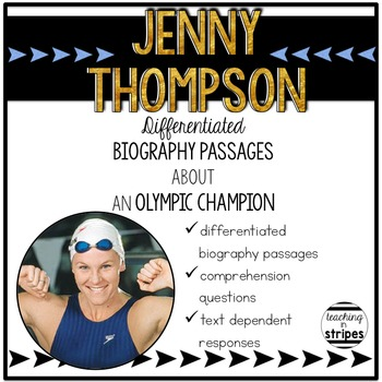 Jenny Thompson: Differentiated Biography Passages & Readin