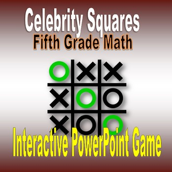 Hollywood Squares Review Game for Fifth Grade Number Operations